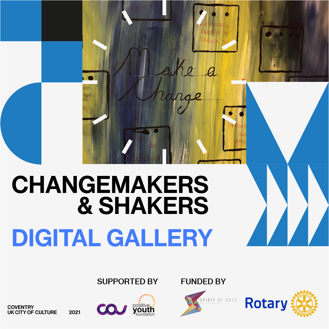 Image: A painted artwork from the Changemakers and Shakers Digital Gallery, with the words 'Make a Change'.